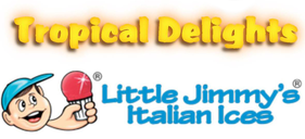 Tropical Delights Little Jimmy's Italian Ices